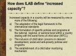 how does ilab define increased capacity