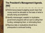 the president s management agenda 2002