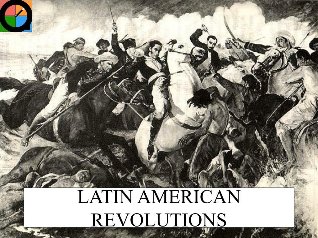 latin american revolutions l.