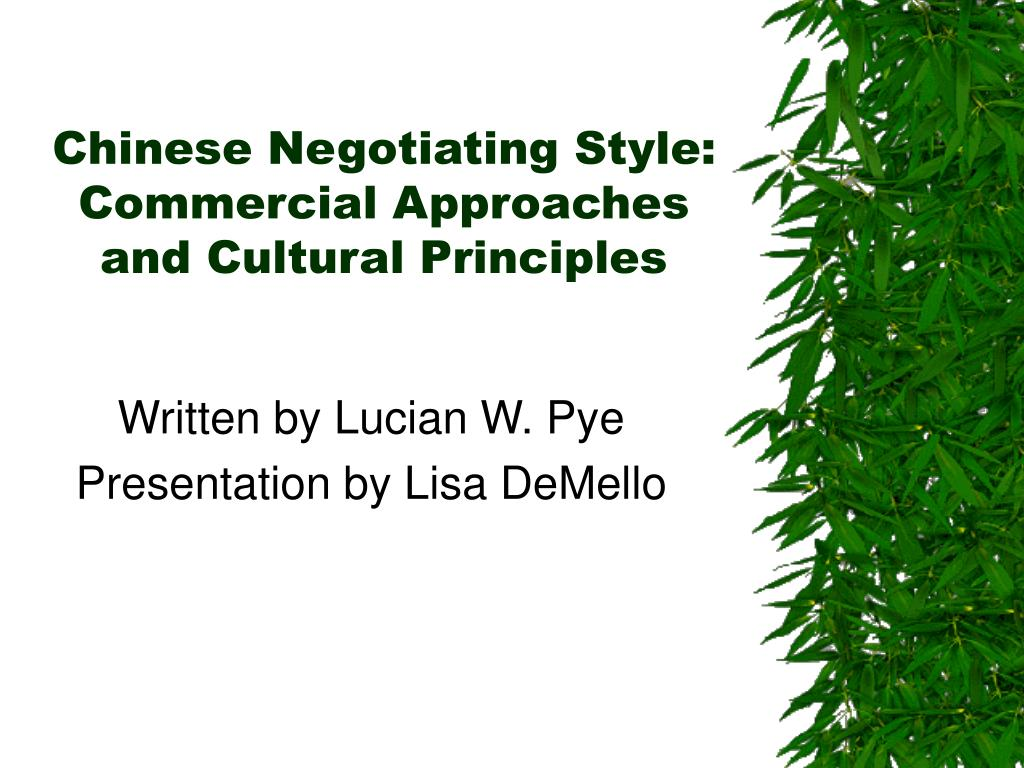 chinese negotiating style commercial approaches and cultural principles l.