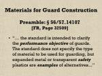 materials for guard construction
