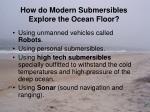 how do modern submersibles explore the ocean floor