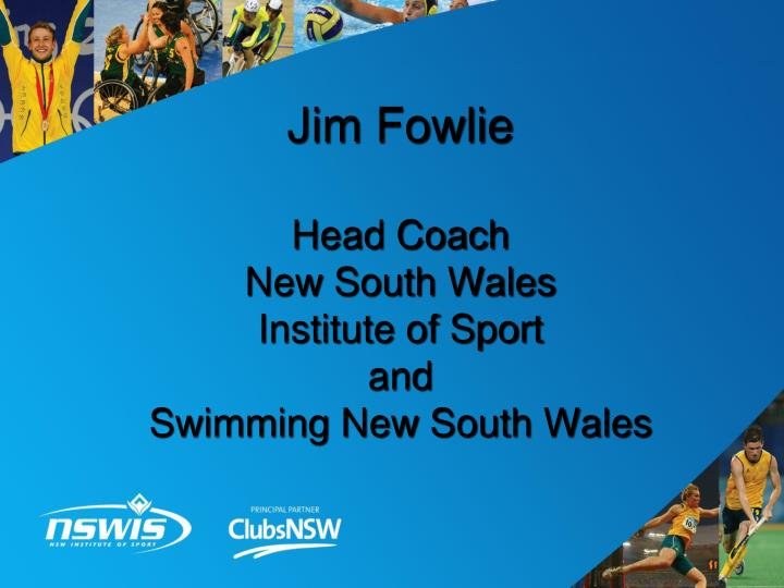 Jim fowlie head coach new south wales institute of sport and swimming new south wales