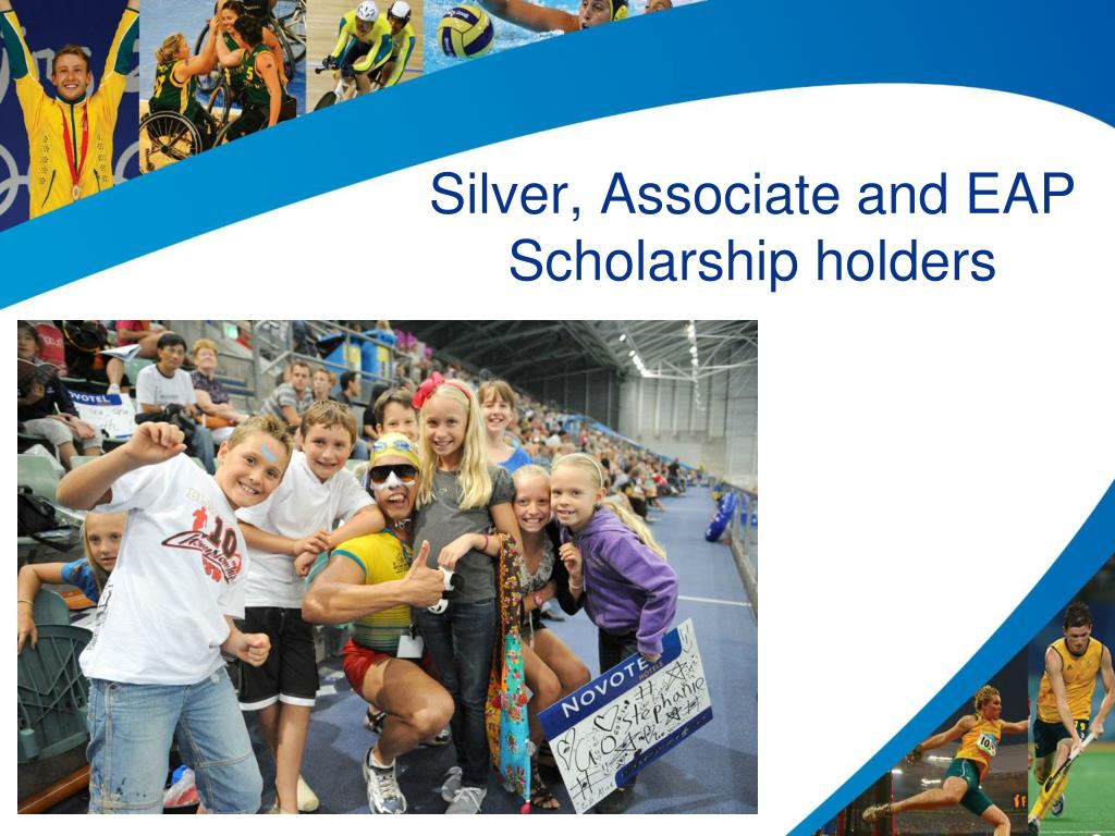 Silver, Associate and EAP Scholarship holders