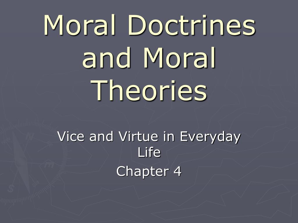 moral doctrines and moral theories l.