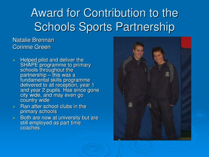 Award for Contribution to the Schools Sports Partnership