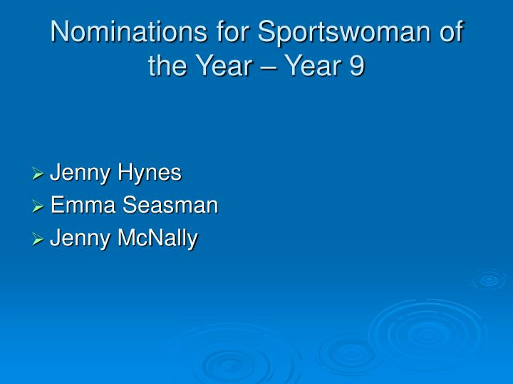 Nominations for Sportswoman of the Year – Year 9