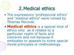 2 medical ethics