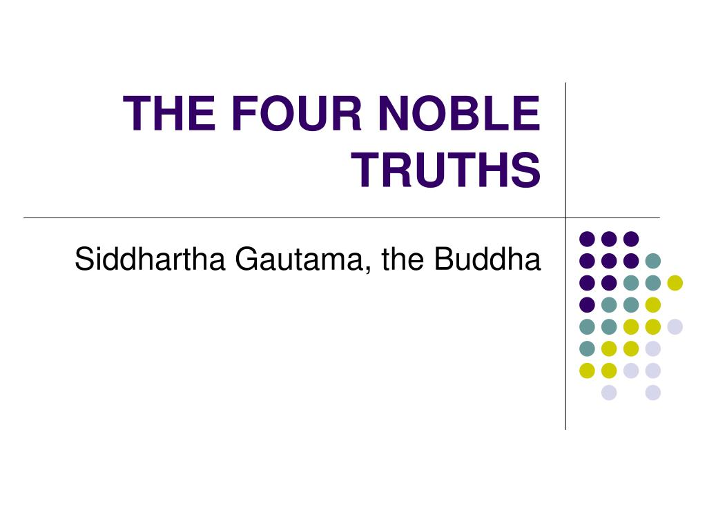 the four noble truths l.