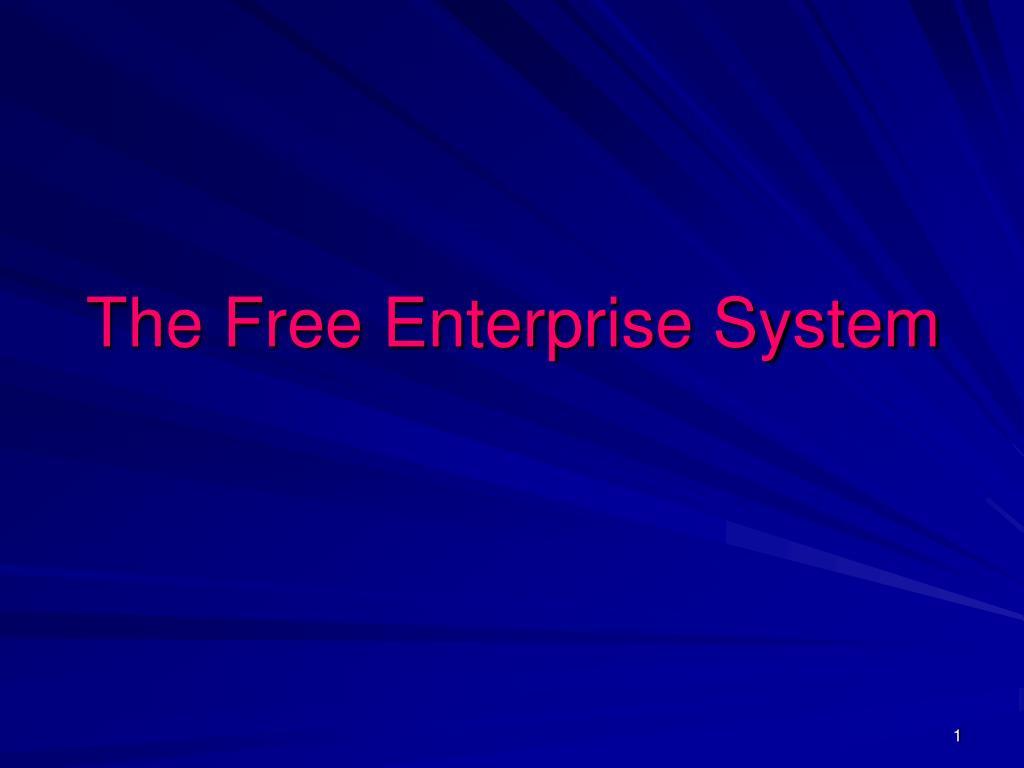 the free enterprise system l.