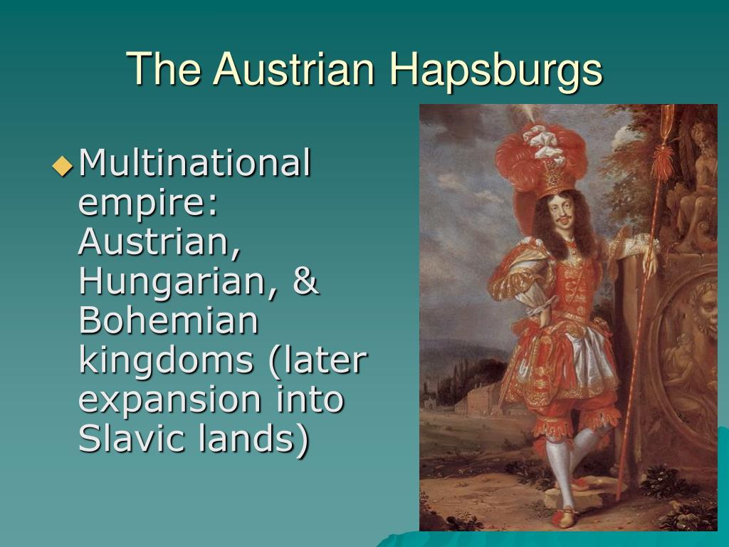 The Austrian Hapsburgs