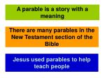 a parable is a story with a meaning