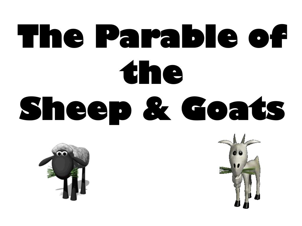 the parable of the sheep goats l.