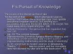 f s pursuit of knowledge