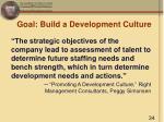 goal build a development culture