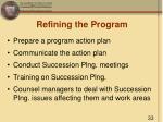 refining the program