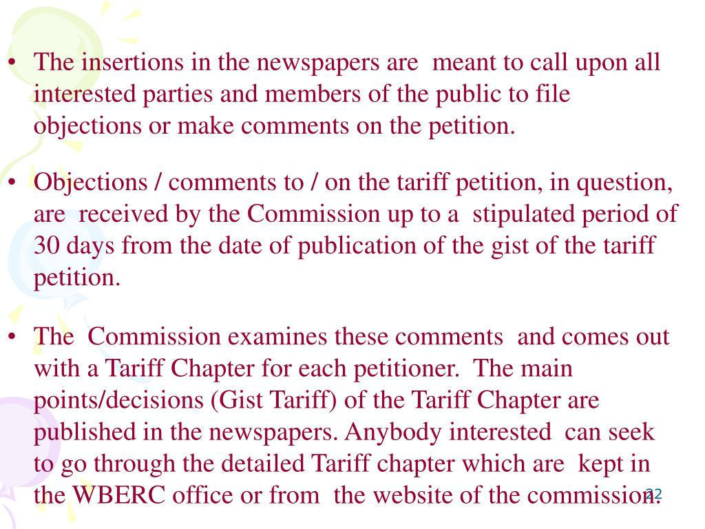 The insertions in the newspapers are  meant to call upon all interested parties and members of the public to file objections or make comments on the petition.