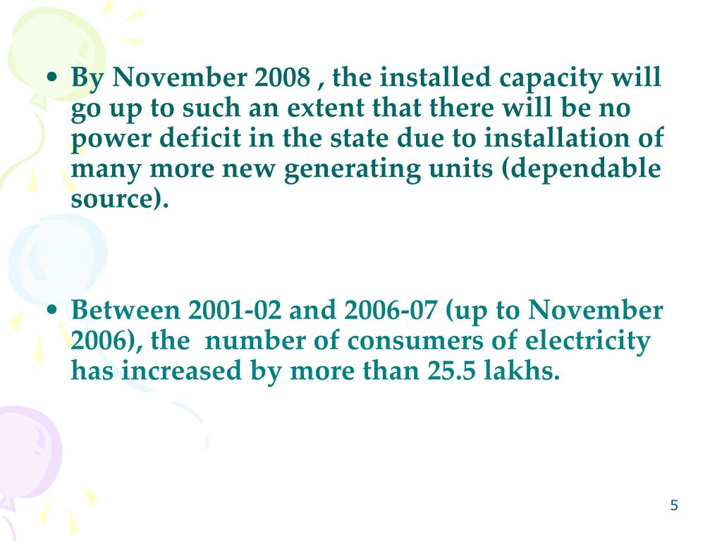By November 2008 , the installed capacity will go up to such an extent that there will be no power deficit in the state due to installation of many more new generating units (dependable source).