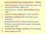 improving planning execution of works