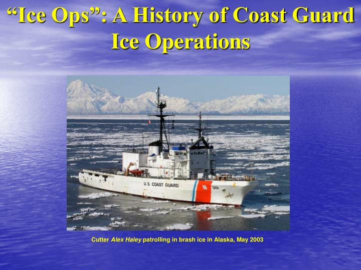 ice ops a history of coast guard ice operations n.