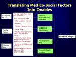translating medico social factors into doables