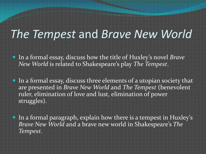utopian society brave new world essay Huxley followed this book with a reassessment in an essay, brave new world  brave new world  practice by creating a utopian society based on.