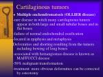 cartilaginous tumors48