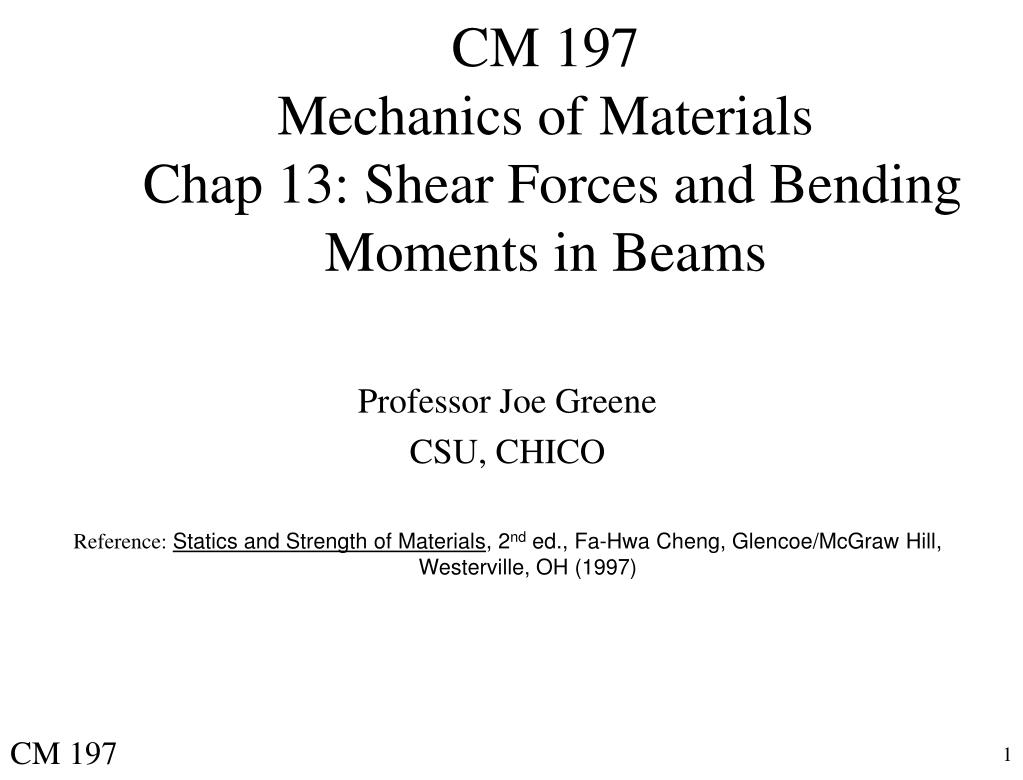 cm 197 mechanics of materials chap 13 shear forces and bending moments in beams l.