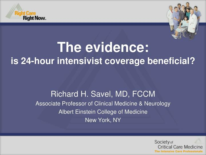 the evidence is 24 hour intensivist coverage beneficial n.