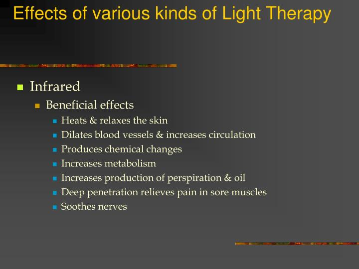 Effects of various kinds of light therapy3