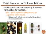 brief lesson on bt formulations3