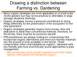 drawing a distinction between farming vs gardening