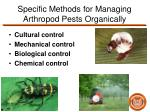 specific methods for managing arthropod pests organically