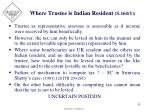 where trustee is indian resident s 164 1
