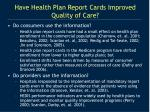 have health plan report cards improved quality of care