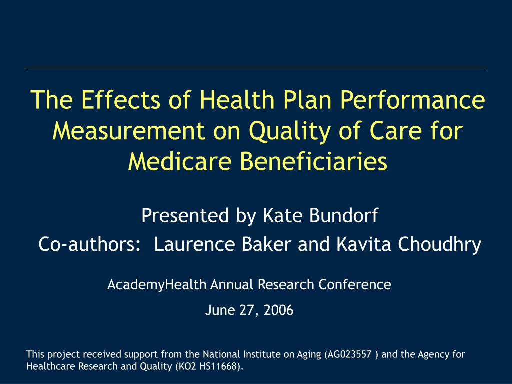 the effects of health plan performance measurement on quality of care for medicare beneficiaries l.