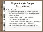 regulations to support mercantilism6
