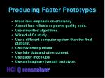 producing faster prototypes