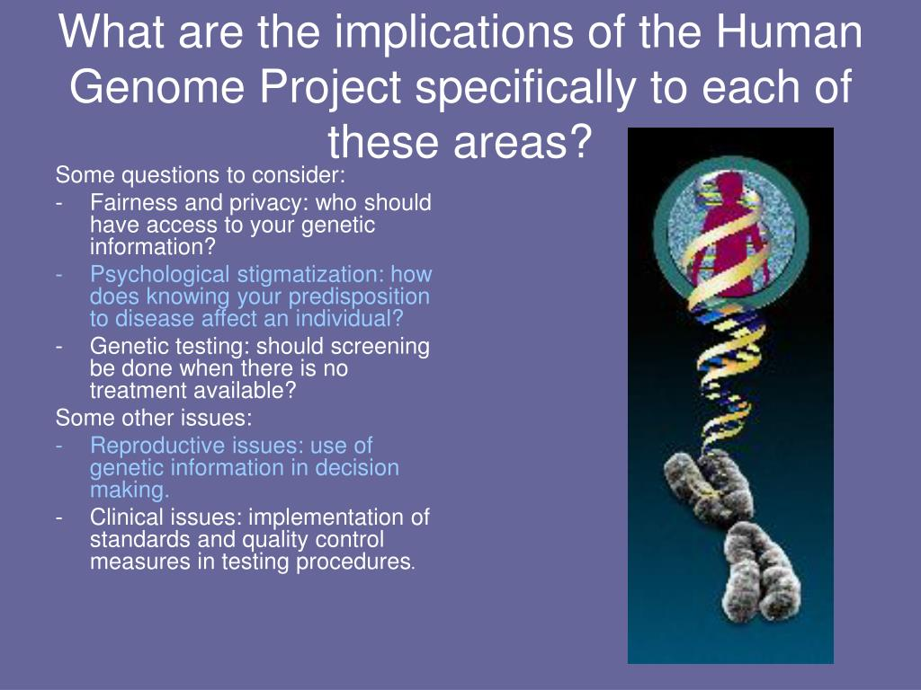 the benefits and negative effects of the human genome project There are some potential benefits of this knowledge will address doe's mission to understand the effects of low in the human genome project human.