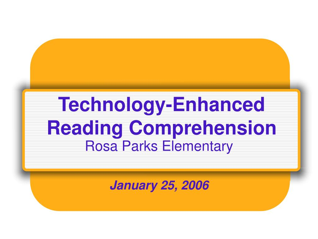 technology enhanced reading comprehension l.