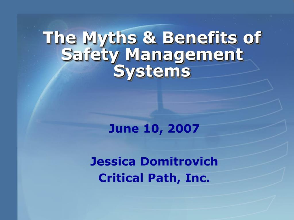 the myths benefits of safety management systems l.