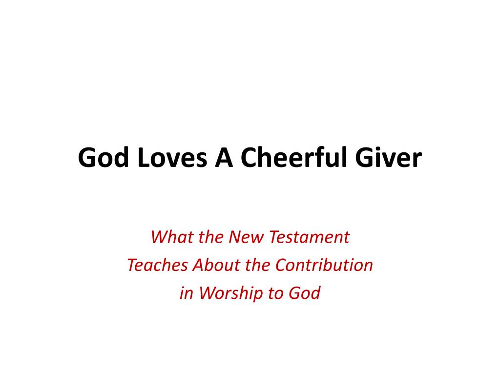 god loves a cheerful giver l.