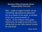 business ethics corporate social responsibility overview66