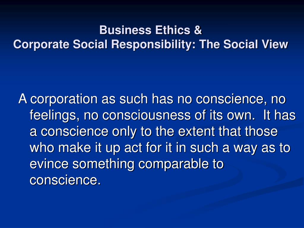 business ethics the social responsibility to