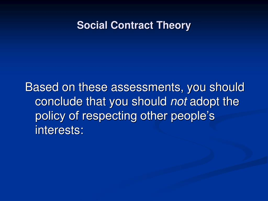 assess the social contract theory of Contract theory is the body of legal theory that addresses normative and conceptual questions in social contract specification (technical standard) standard form.