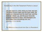 everything in the old testament points to jesus26