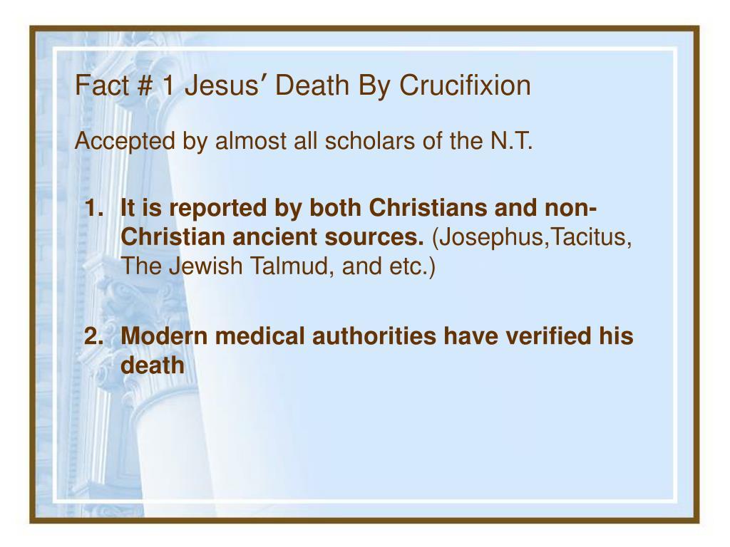 Fact # 1 Jesus