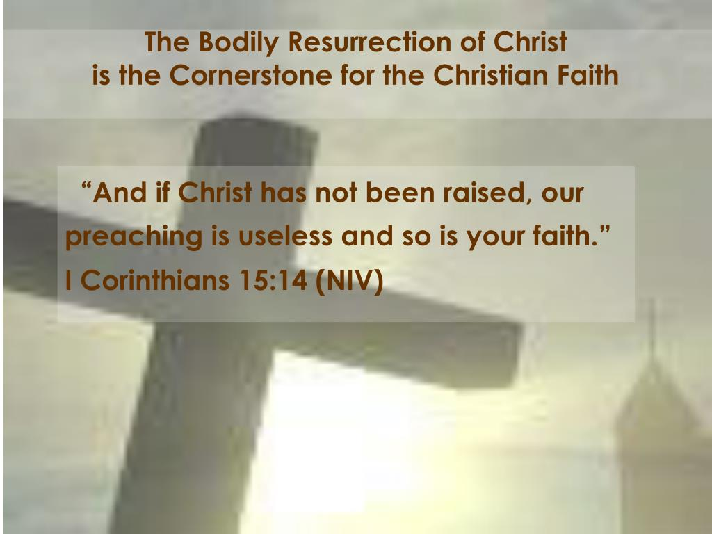 The Bodily Resurrection of Christ