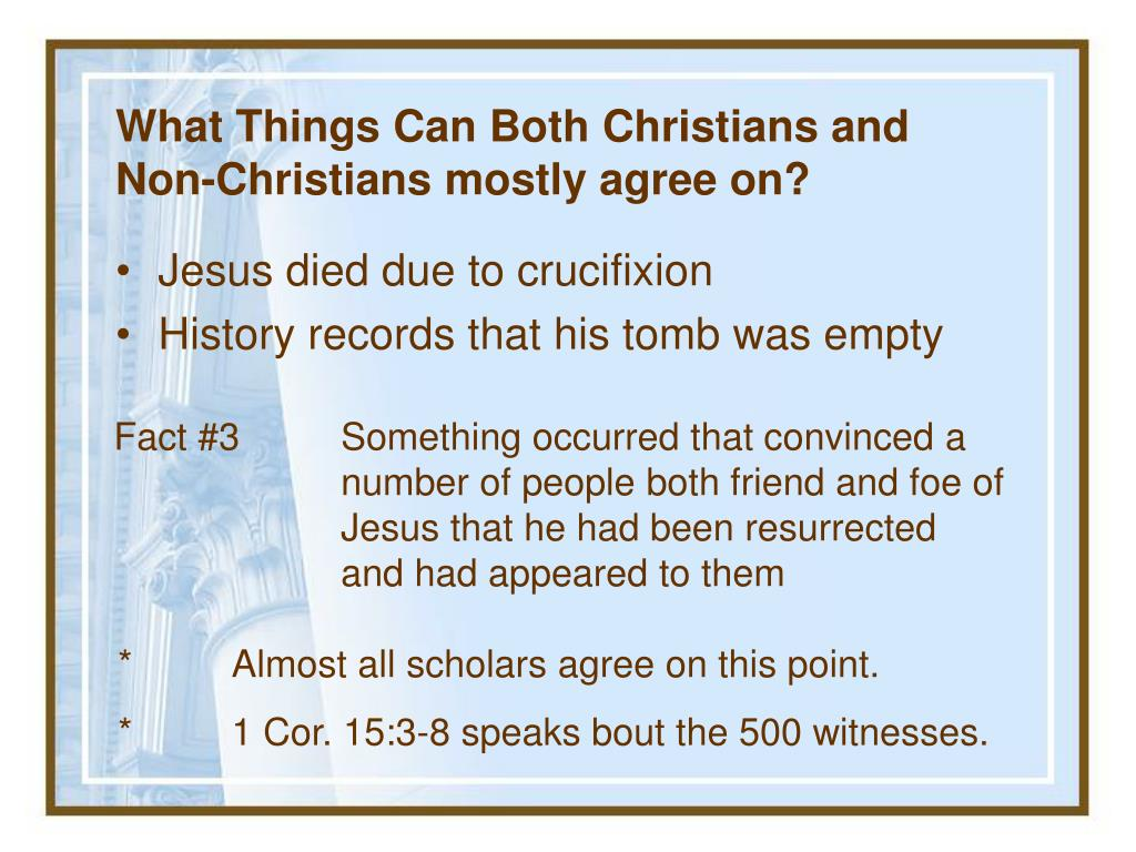 What Things Can Both Christians and Non-Christians mostly agree on?