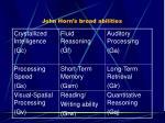 john horn s broad abilities